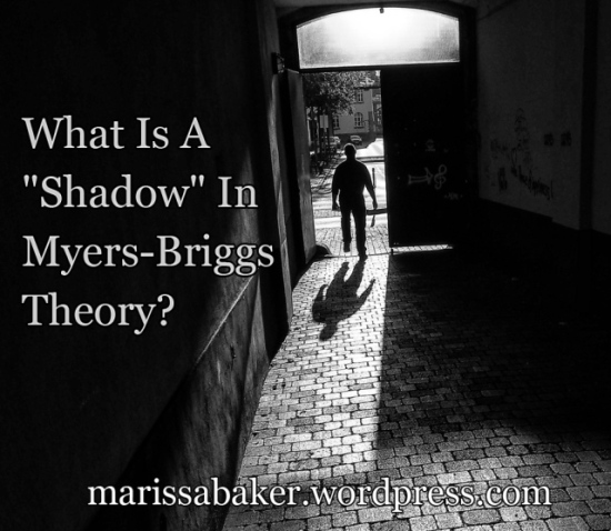 """What Is A """"Shadow"""" In Myers-Briggs Theory? 